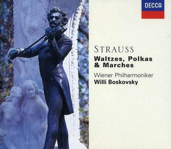 The Strauss Family: Waltzes, Polkas & Marches