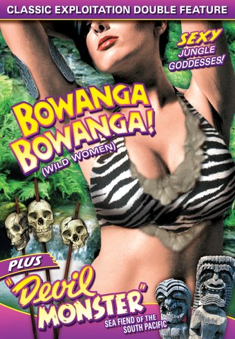 Wild Women Double Feature: Bowanga, Bowanga