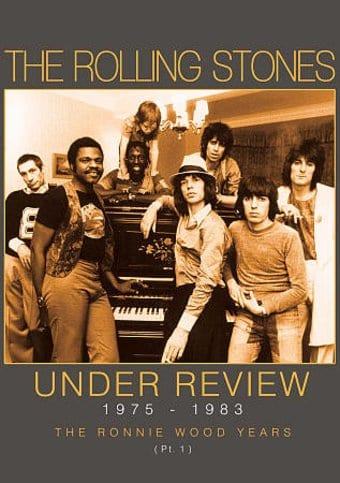 The Rolling Stones - Under Review, 1975-1983: The
