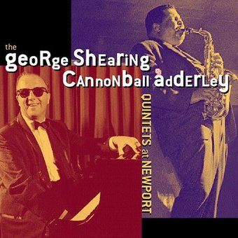 The George Shearing / Cannonball Adderly Quintets