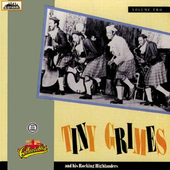 Tiny Grimes And His Rockin' Highlanders, Volume 2