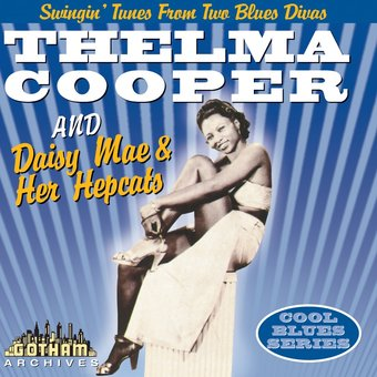 Thelma Cooper And Daisy Mae & Her Hepcats