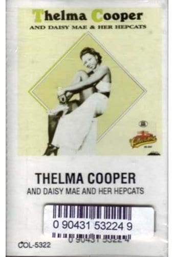 Thelma Cooper And Daisy Mae & Her Hepcats (Audio