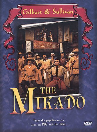 Gilbert & Sullivan - The Mikado (PBS / BBC)
