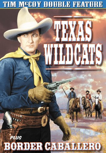 Tim McCoy Double Feature: Texas Wildcats (1939) /