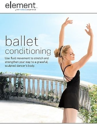 Element - The Mind & Body Experience - Ballet