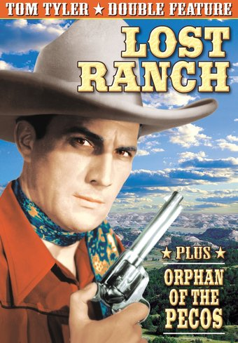 Tom Tyler Double Feature: Lost Ranch / Orphan of