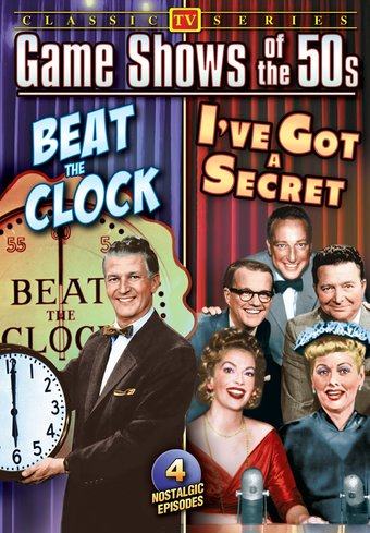 Game Shows of The 50s: Beat The Clock / I've Got