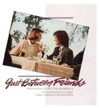 Just Between Friends [Original Soundtrack]