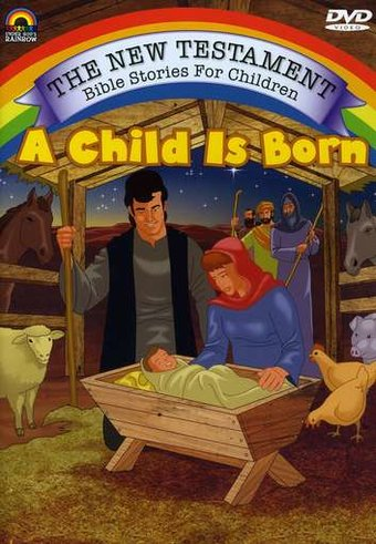 The New Testament Bible Stories for Children: A