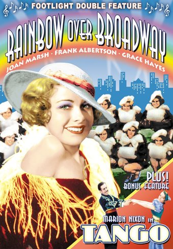 Rainbow Over Broadway (1933) / Tango (1936)