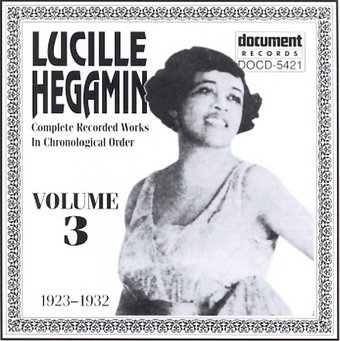 Lucille Hegamin And The Dixie Daisies - If You Don't Give Me What I Want / You May Be Fast