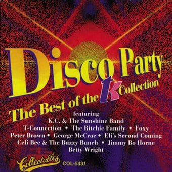 Disco Party: The Best of The T.K. Collection