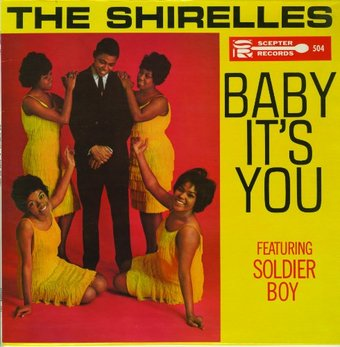 Baby It's You (Featuring Soldier Boy)