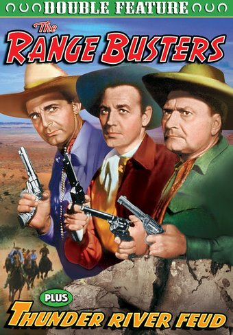 Range Busters (1940) / Thunder River Feud (1942)