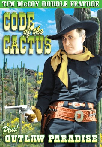 Tim McCoy Double Feature: Code of the Cactus