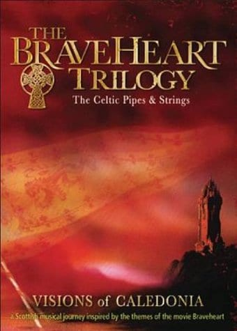 The Celtic Pipes & Strings - The Braveheart