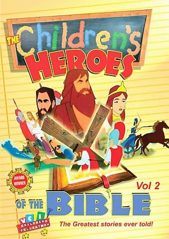 Children's Heroes of the Bible, Volume 2