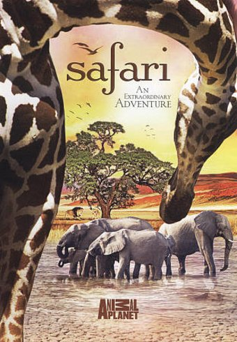 Animal Planet - Safari: An Extraordinary Adventure