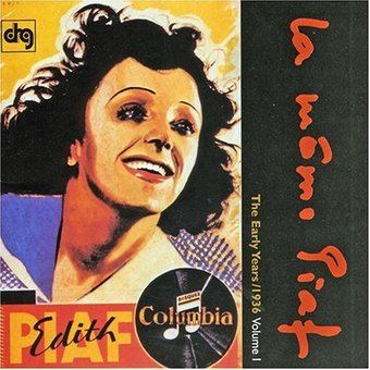 Edith Piaf, Volume 1: 1936 [DRG]