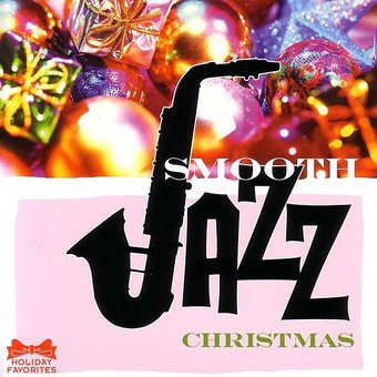 Smooth Jazz Christmas [Lifestyles]