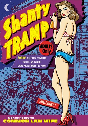 Shanty Tramp (1967) / Common Law Wife (1963) -