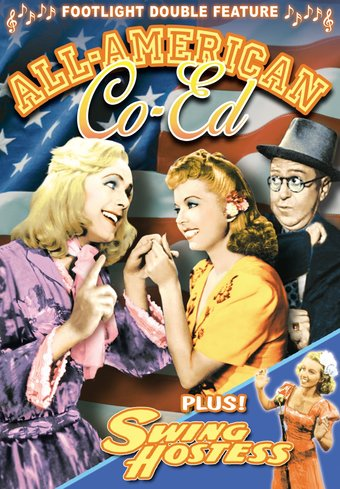 All-American Co-Ed (1941) / Swing Hostess (1944)