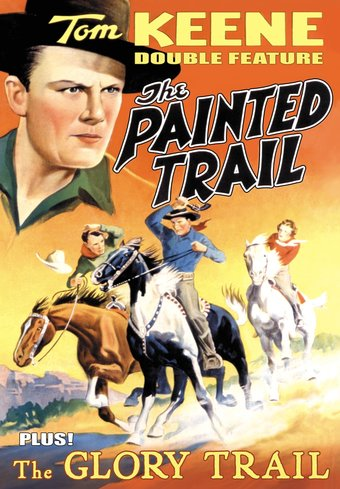 Tom Keene Double Feature: The Painted Trail