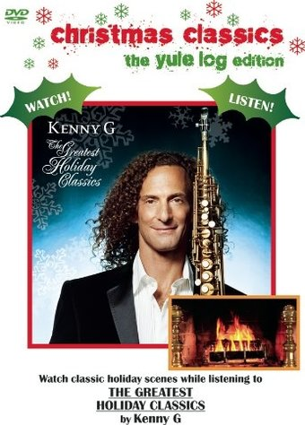 Kenny G: The Greatest Holiday Classics (The Yule