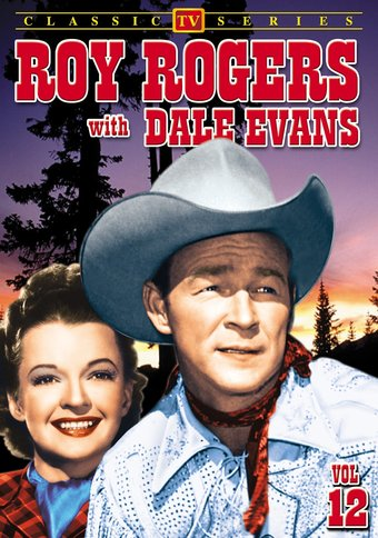 Roy Rogers With Dale Evans - Volume 12