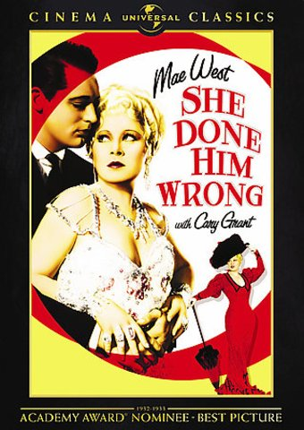 She Done Him Wrong (Universal Cinema Classics)