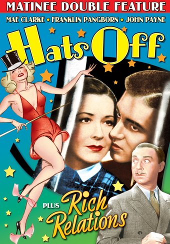 "Rich Relations (1937) / Hats Off (1936) - 11"" x"