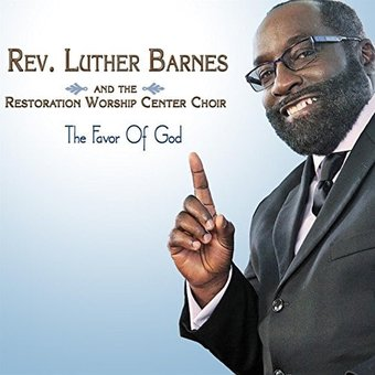 Luther Barnes The Favor Of God Cd 2016 Shanachie