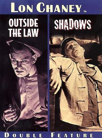Outside the Law / Shadows