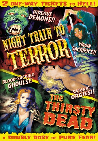 Night Train To Terror (1985) / The Thirsty Dead