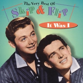 Very Best of Skip & Flip - It Was I