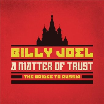 A Matter of Trust: The Bridge to Russia (Live)