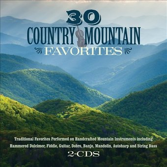30 Country Mountain Favorites (2-CD)