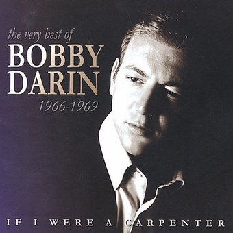 If I Were a Carpenter: The Very Best of Bobby