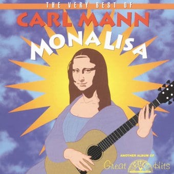 Very Best of Carl Mann - Mona Lisa