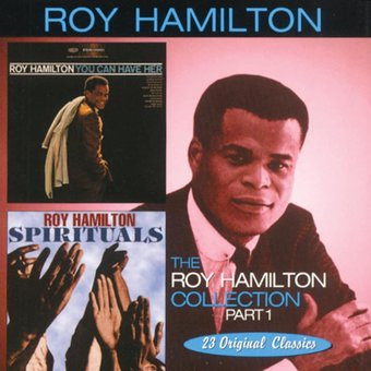 Roy Hamilton Collection, Part 1 - You Can Have