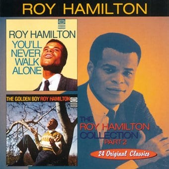 Roy Hamilton Collection, Part 2 - You'll Never