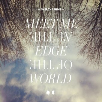 Meet Me at the Edge of the World (2-CD)