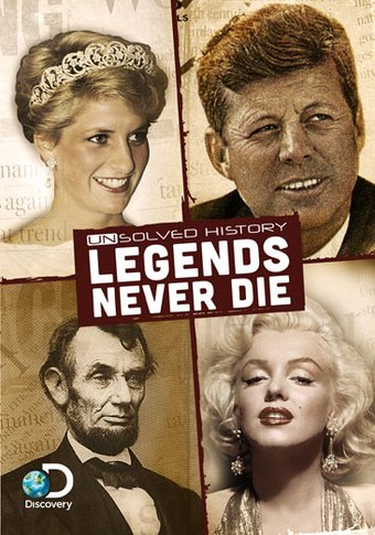 Unsolved History: Legends Never Die