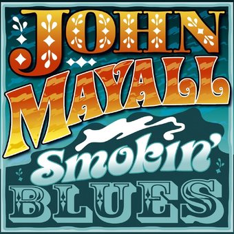 Smokin' Blues [Import]