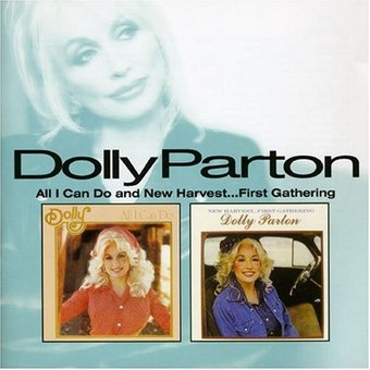 Dolly Parton All I Can Do New Harvest First