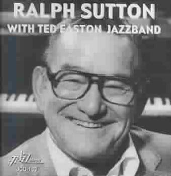 Ralph Sutton with Ted Easton's Jazzband