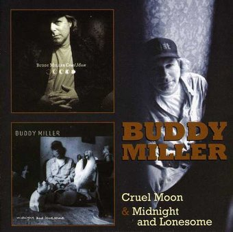Cruel Moon / Midnight & Lonesome (2-CD)