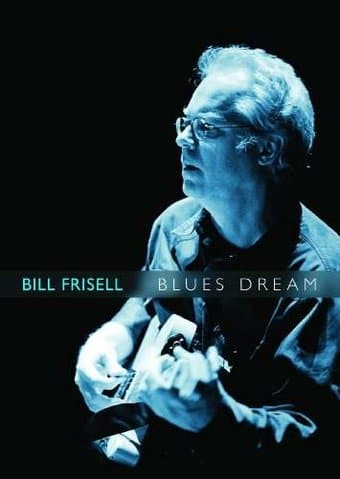 Bill Frisell: Blues Dream Live