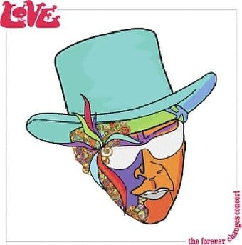 Forever Changes: Live